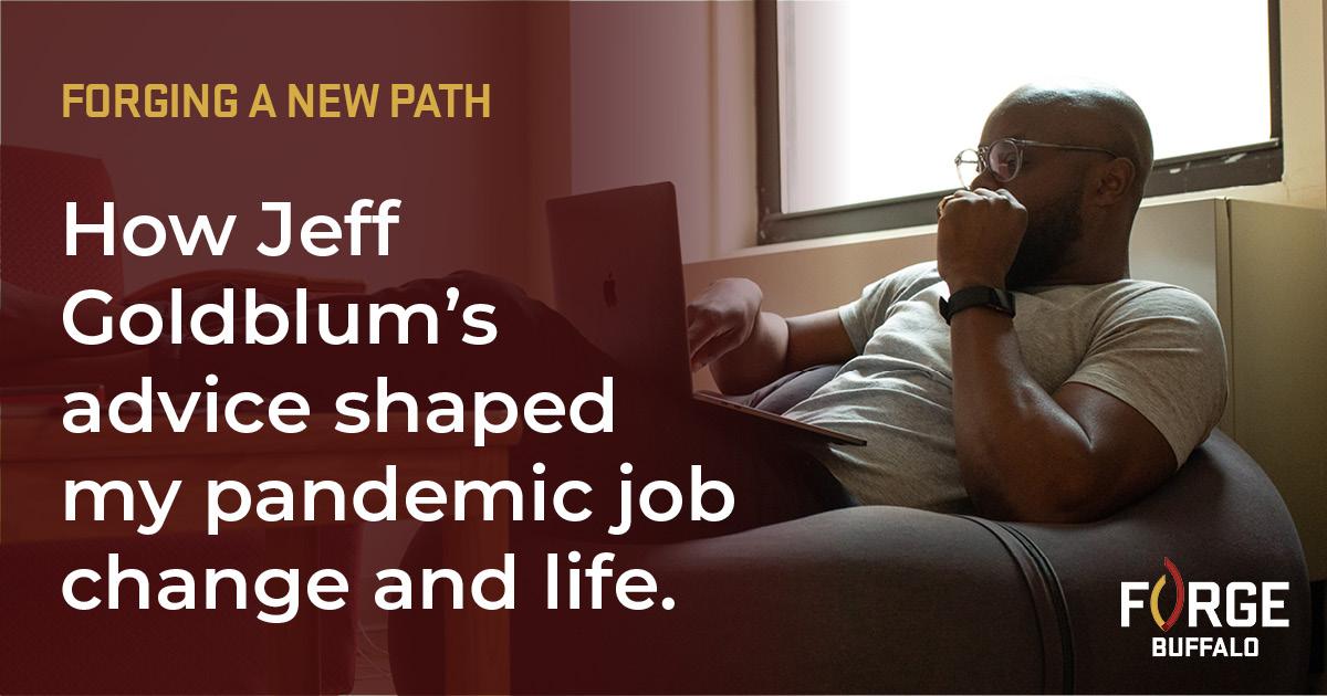 Forging a New Path:  How Jeff Goldblum's advice shaped my pandemic job change and life.