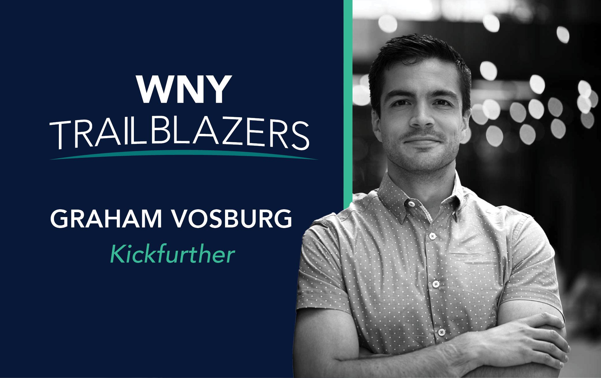 Western New York Trailblazer: Graham Vosburg, Kickfurther