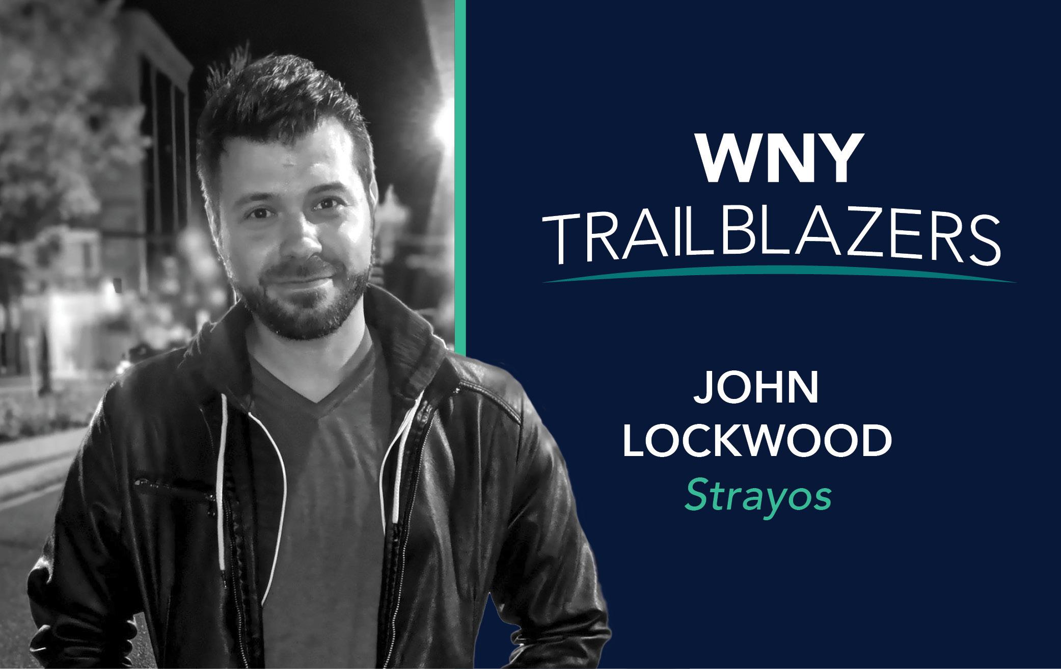 Western New York Trailblazer: John Lockwood, Strayos