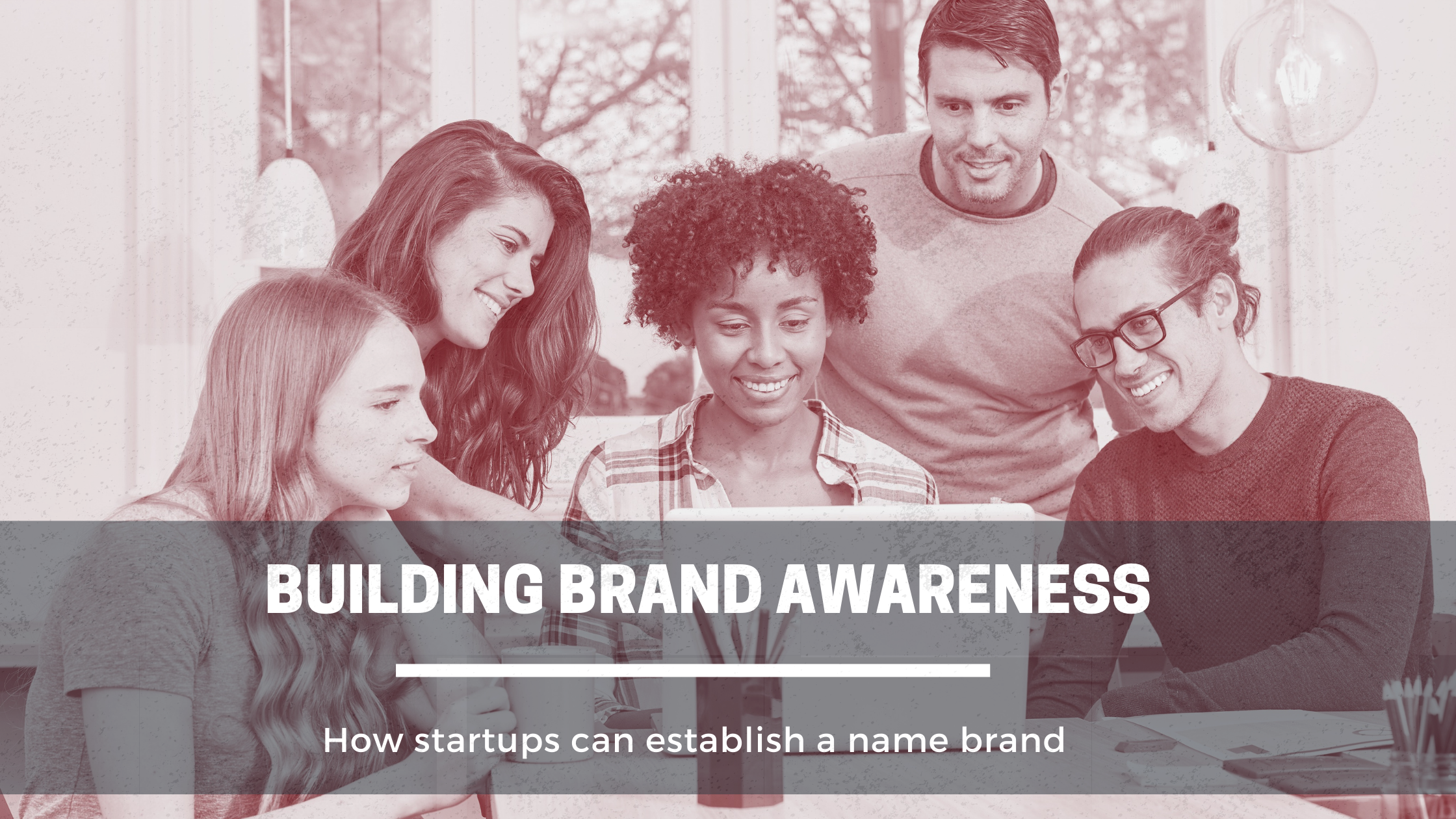 Building Brand Awareness