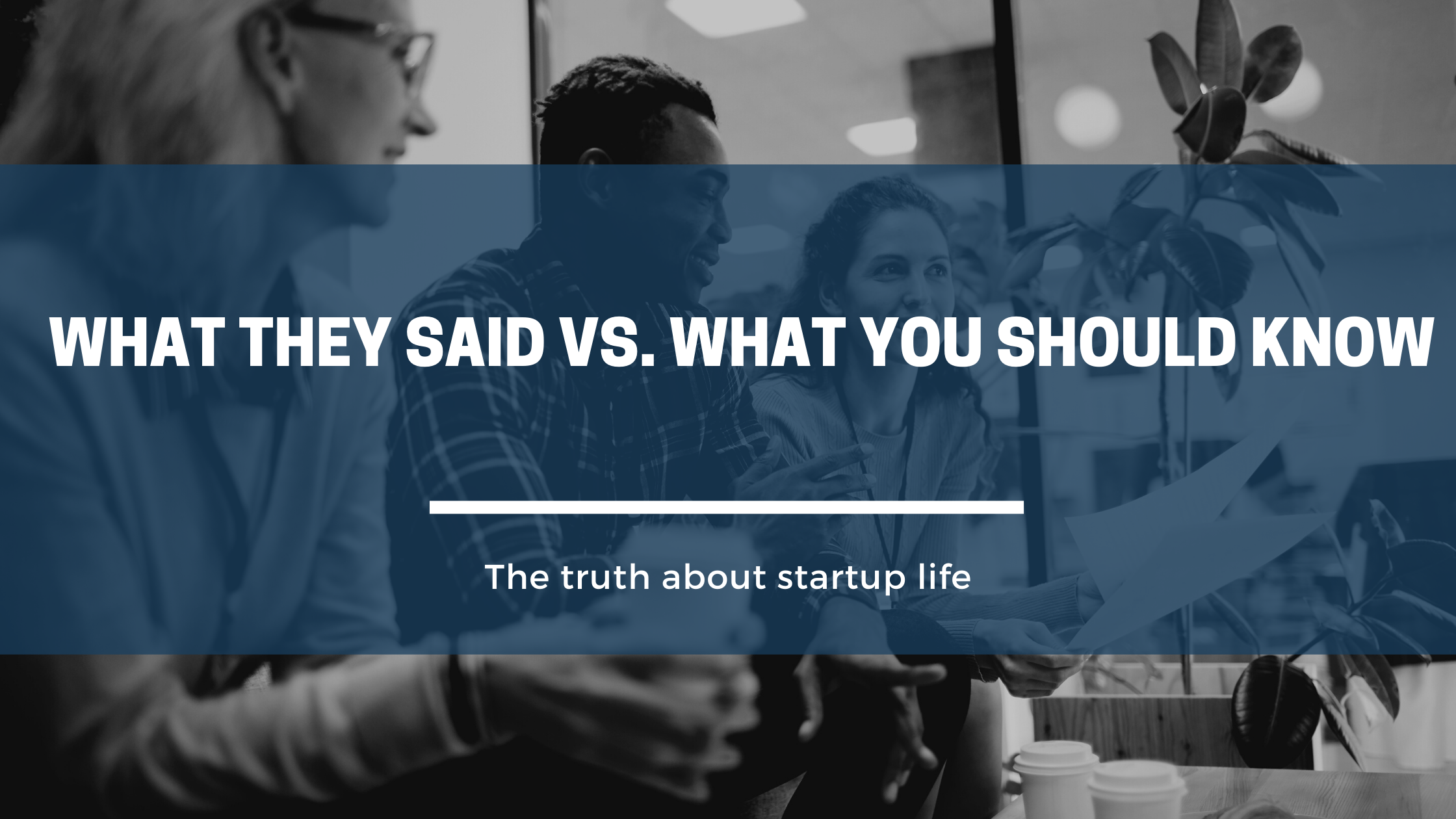 What They Said vs. What You Should Know